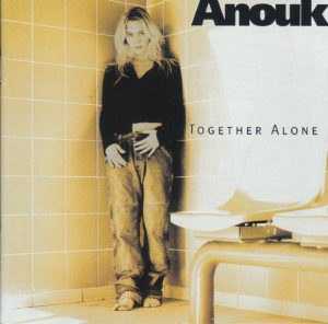Anouk - Together alone / NL