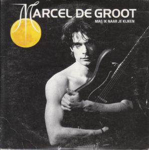 Marcel de Groot - Mag ik naar je kijken / NL