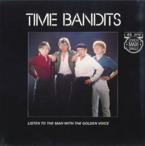 Time Bandits - Listen to the man with the golden voice / NL Maxi