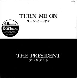 Nena - Just a dream / The President - Turn me on / Japan