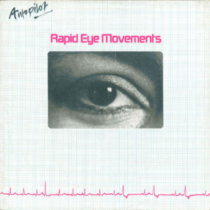 Autopilot - Rapid eye movements / U.K. Promo