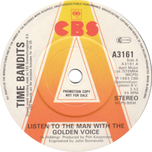 Time Bandits - Listen to the man withe golden voice / U.K. Promo