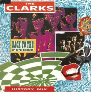 The Clarks - Back to the future / NL