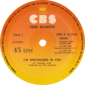 Time bandits - I'm specialized in you / Spain