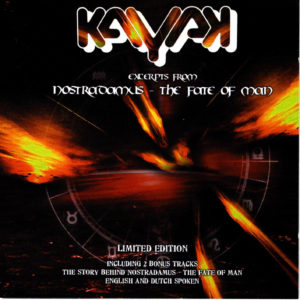 Kayak -Excerpts from Nostradamus – The fate of man / NL