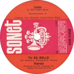 Hansie - Tu es belle / U.K. (solid center)