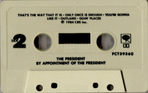 The president - By appointment of / USA promo cassette